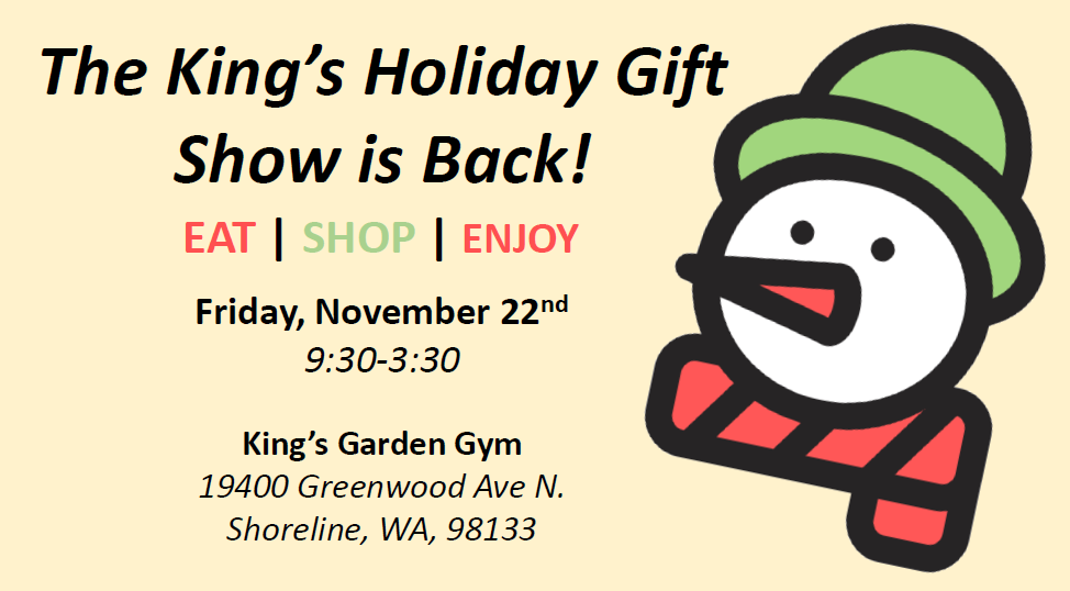 Join us for the King's Holiday Show!